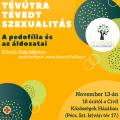 Lélektér esték - Tévútra tévedt szexualitás. A pedofília és  áldozatai.c. előadás