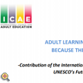 ADULT LEARNING AND EDUCATION (ALE) – BECAUSE THE FUTURE CANNOT WAIT