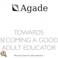 AGADE – A Good Adult Educator in Europe – A Socrates II Grundtvig project/2006
