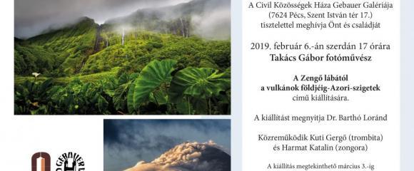 """Gebauer Galéria -Takács Gábor fotóművész kiállítása: """"A Zengő lábától a vulkánok földjéig - Azori szigetek"""" címmel"""