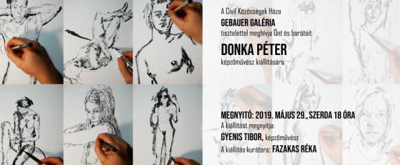 Donka Péter képzőművész kiállítása