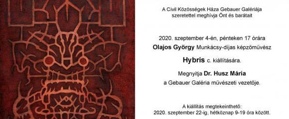 Olajos György képzőművész Hybris c. kiállítása