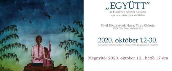 """""""EGYÜTT"""" -  Az Eurakvilo Alkotói Pályázat nyertes műveinek kiállítása"""